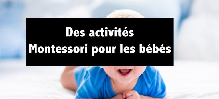 Des activités Montessori pour les bébés